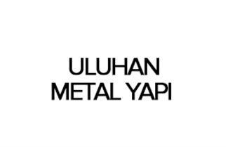 ULUHAN METAL YAPI